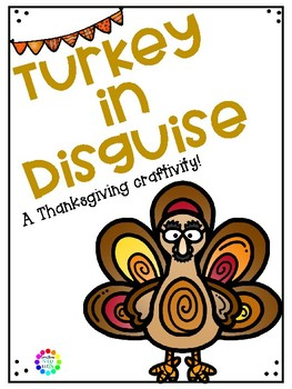 Turkey in Disguise -  Writing Project and Activity