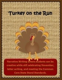 Turkey on the Run - Narrative Writing