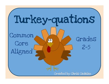 Turkey-Quations Common Core Math Activity