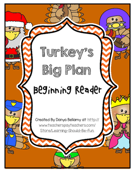 Turkey's Big Plan - Beginning Reader