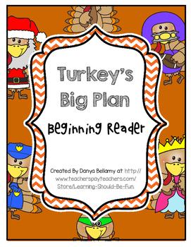 Turkey's Big Plan - Beginning Reader