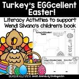 Turkey's Eggcellent Easter- Literacy Activities