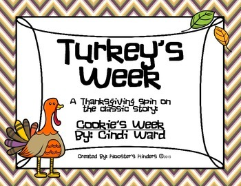Turkey's Week (Cookie's Week) - Thanksgiving Student Writing Booklet