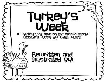 Turkey's Week (Cookie's Week) - Thanksgiving Student Writing Booklet