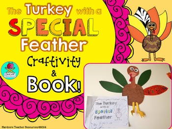 Turkey with a Special Feather {Thanksgiving Craftivity & Book} First Grade 2nd