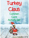 Turkey Claus Common Core Activity Set