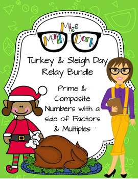Factors, Multiples, Prime and Composite: Turkey/Sleigh Day