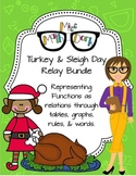 Representing Functions: tables, graphs, rules: Turkey/Sleigh Day Relay Bundle!