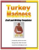 Turkeylicious Craft & Writing Activity