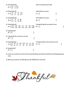 Turkeyriffic Transformations with Matrices