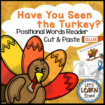 Turkey Activity  Emergent Reader, Thanksgiving Activities, Positional Words