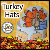 Turkey Hats for Turkey Activities / Thanksgiving Activitie