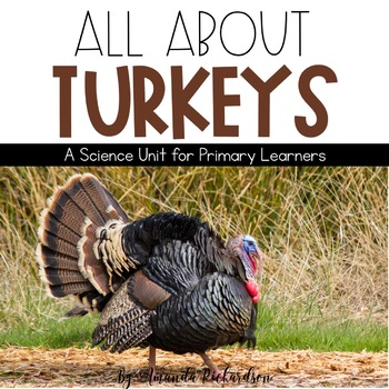 Turkeys Unit: Turkey Life Cycle, Mini-Book, Interactive Notebook Pages, & More