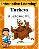 Turkeys - A Lapbook Unit (Interactive Learning)