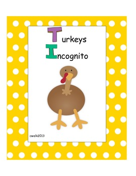 Turkeys Incognito Creative Thinking and Writing