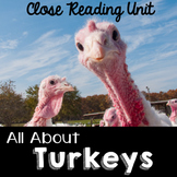 Turkeys Nonfiction Close Reading Informational Text Kindergarten, First,  Second