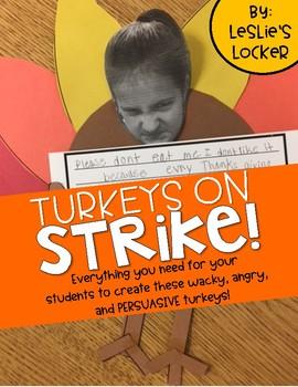Turkeys On Strike (a persuasive paragraph craftivity)