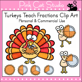 Thanksgiving Math Fractions Clip Art - Turkeys Teach Fractions Clip Art