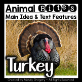 Turkeys: Teaching Main Idea and Text Features with an Informational Article