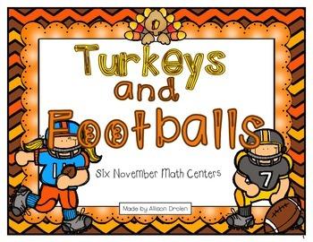 Turkeys and Footballs!  Six November Math Centers