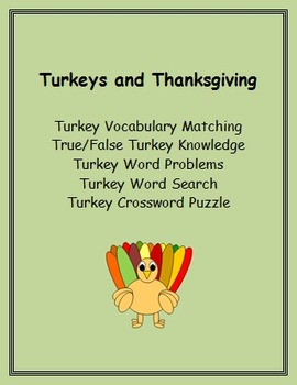 Turkeys and Thanksgiving - vocabulary, knowledge, word problems and more