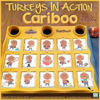 Turkeys in Action Cariboo {for WH- questions with teaching materials}
