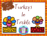 Turkeys in Treble - Review the Treble Clef LINES AND SPACES