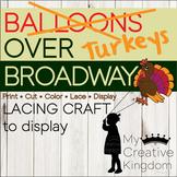 Turkeys over Broadway - Balloons over Broadway Book or Par