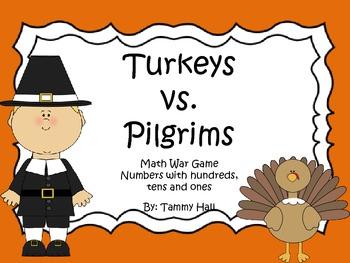 Turkeys vs. Pilgrims: Math war game- Numbers with hundreds