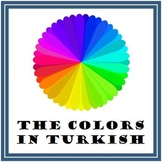 Turkish Colors Introduction (Lesson and Worksheets)