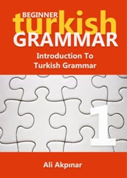 Turkish Grammar Workbook 1 For Beginners