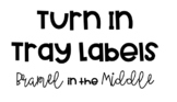 Turn In Tray / Drawer Labels {for each hour}