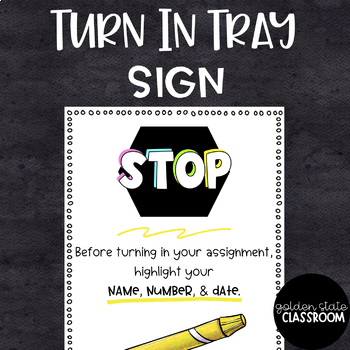Turn In Tray Sign