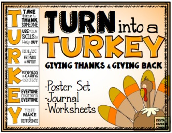 Turn Into A Turkey!  Posters Set & Activities for Giving T