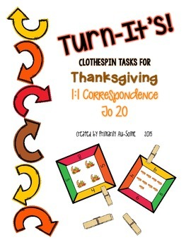 Turn-It's: Thanksgiving Themed Clothespin Task for 1:1 Correspondence