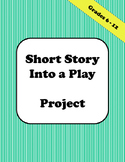 Turn Short Stories into Plays - Editable Project
