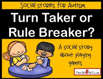 Turn Taker or Rule Breaker? A rhyming social story about p