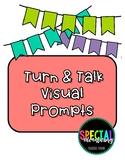 Turn & Talk Visual Prompts