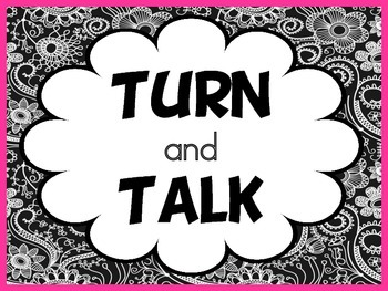 Turn and Talk, Stop and Draw, What did you learn?  Signs