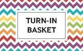 Turn-in basket label