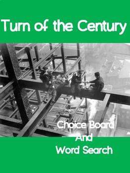 Turn of the Century Choice Board.