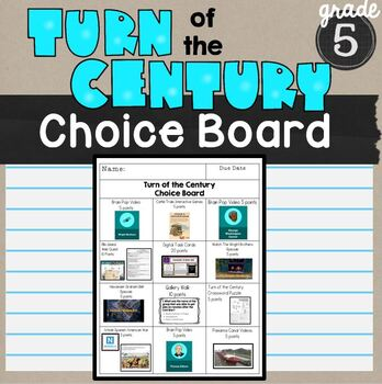 Turn of the Century Choice Board SS5H1 *without Scrapbook