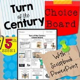 Turn of the Century Choice Board WITH Scrapbook Activity SS5H1
