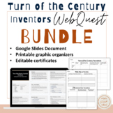 Turn of the Century Inventors- web quest- digital learning