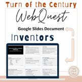 Turn of the Century Inventors- WebQuest- Google Slides- Di