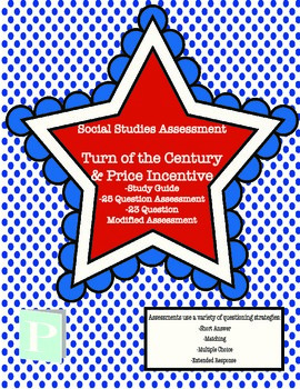 Turn of the Century & Price Incentive Assessment with Study Guide