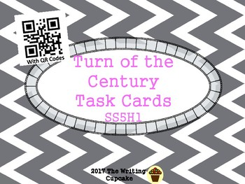 Turn of the Century Task Cards with QR Codes (GMAS:  SS5H1)