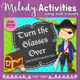 Turn the Glasses Over {Low So / Sol Practice Pack}