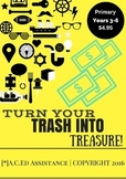 Turn Your Trash Into Treasure! Design Technology Project Based Learning EDITABLE
