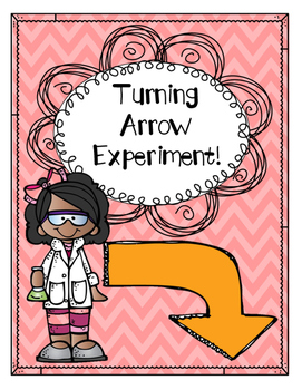 Turning Arrow Experiment